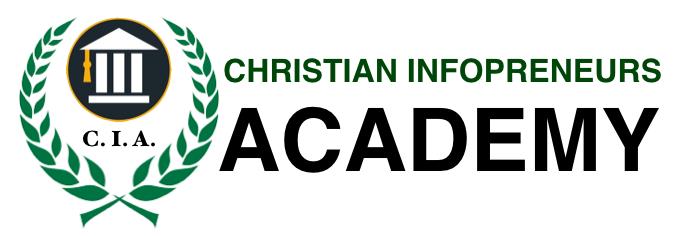Christian Inforpreneurs Academy